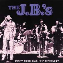 The J.B.'s: Funky Good Time - The Anthology, 2 CDs