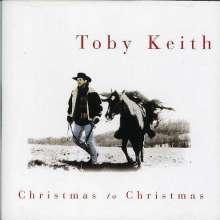Toby Keith: Christmas To Christmas, CD