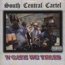 South Central Cartel: 'N Gatz We Truss, CD