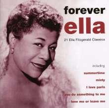 Ella Fitzgerald (1917-1996): Forever Ella - 21 Classics, CD