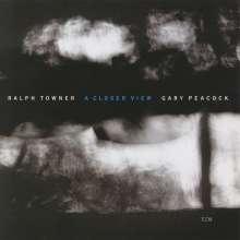 Ralph Towner & Gary Peacock: A Closer View, CD