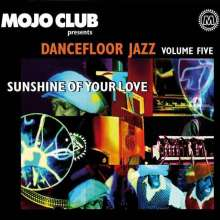 Mojo Club Volume Five - Sunshine Of Your Love, 2 LPs