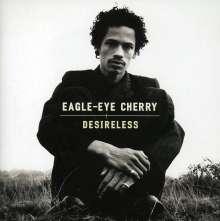 Eagle-Eye Cherry: Desireless, CD