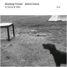 Gianluigi Trovesi & Gianni Coscia: In Cerca Di Cibo, CD