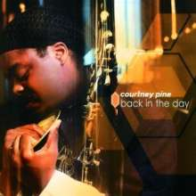 Courtney Pine (geb. 1964): Back In The Day, CD
