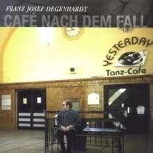 Franz Josef Degenhardt: Cafe nach dem Fall, CD