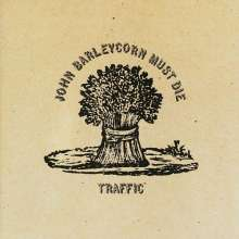 Traffic: John Barleycorn Must Die, CD