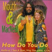 Mouth & MacNeal: How Do You Do, CD