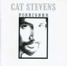 Cat Stevens: Foreigner, CD