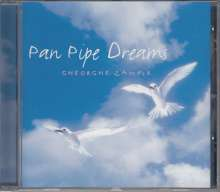 Gheorghe Zamfir (geb. 1941): Pan Pipe Dreams, CD