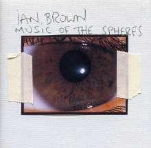 Ian Brown: Music Of The Spheres, CD