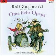 Rolf Zuckowski:Oma liebt Opapa, CD