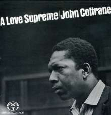 John Coltrane (1926-1967): A Love Supreme, Super Audio CD