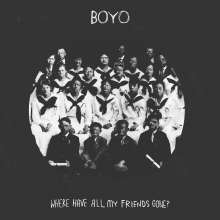 Boyo: Where Have All My Friends Gone?, CD