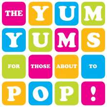 The Yum Yums: For Those About To Pop, CD