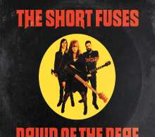 The Short Fuses: Dawn Of The Deaf, CD