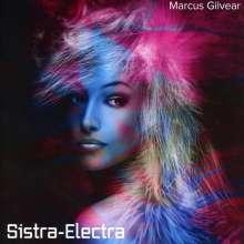 Marcus Gilvear: Sistra-Electra, CD