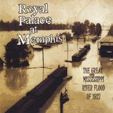 Royal Palace At Memphis: Great Mississippi River Flood, CD