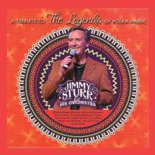 Jimmy Sturr & His Orchestra: A Tribute To The Legends Of Polka Music, CD