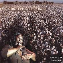 Diunna Greenleaf & Blue Mercy: Cotton Field To Coffee House, CD