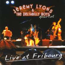 Jeremy Lyons & The Deltabilly: Live At Fribourg, CD