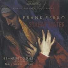 Frank Ferko (geb. 1950): Stabat Mater, CD