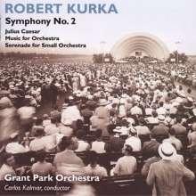 Robert Kurka (1921-1957): Symphonie Nr.2, CD