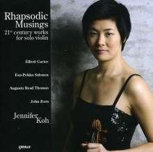 Jennifer Koh - Rhapsodic Musings (Werke für Violine solo), CD