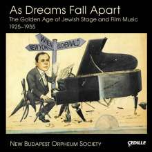 As Dreams fall apart - The Golden Age of Jewish Stage and Film Music 1925-1955, 2 CDs
