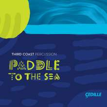 Third Coast Percussion - Paddle To The Sea, CD