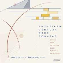 Alex Klein - Twentieth Century Oboe Sonatas, CD