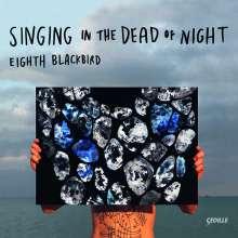 Eighth Blackbird - Singing in the Dead of Night, CD