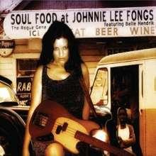 Rogue Gene: Soul Food At Johnnie Lee Fongs, CD