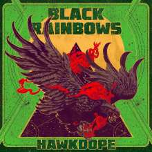 Black Rainbows: Hawkdope (Repress) (Limited Edition) (Colored Vinyl), LP