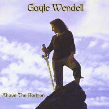 Gayle Wendell: Above The Horizon, CD