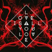 Band Of Skulls: Love Is All You Love, CD