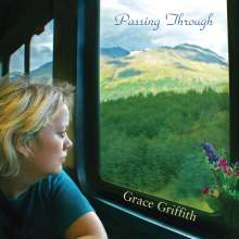 Grace Griffith: Passing Through, CD
