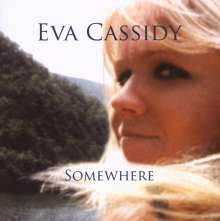 Eva Cassidy: Somewhere, CD