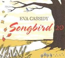 Eva Cassidy: Songbird 20 (20th-Anniversary-Edition), CD