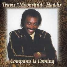 Travis Haddix: Company Is Coming, CD