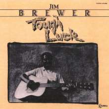 Jim Brewer: Tough Luck, CD