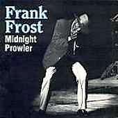 Frank Frost: Midnight Prowler, CD
