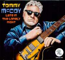 Tommy McCoy: Late In The Lonely Night, CD