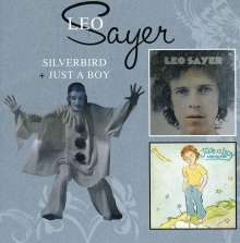 Leo Sayer: Silverbird / Just A Boy, 2 CDs