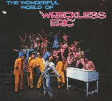 Wreckless Eric: The Wonderful World Of Wreckless Eric (+Bonus), CD