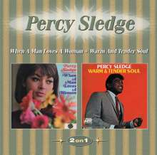 Percy Sledge: When A Man Loves A Woman / Warm And Tender Soul, CD