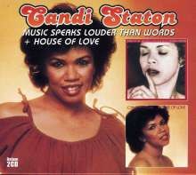 Candi Staton: Music Speaks Louder Than Words / House Of Love, 2 CDs