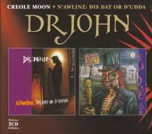 Dr. John: Creole Moon / N'Awlinz: Dis Dat Or D'Udda (Deluxe Edition), 2 CDs