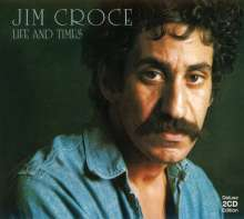 Jim Croce: Life And Times (Deluxe Edition), 2 CDs