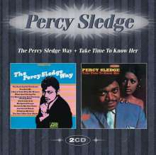 Percy Sledge: The Percy Sledge Way / Take Time To Know Her, 2 CDs